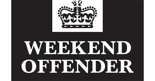 WEEK-END OFFENDER